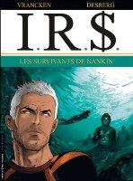 I.R.$ - T14: Les Survivants de Nankin, par Stephen Desberg, Bernard Vrancken