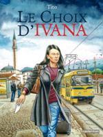Le choix d'Ivana, par Tito