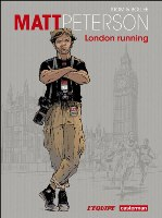Matt Peterson - T1: London running, par Laurent-Frédéric Bollée, Stom