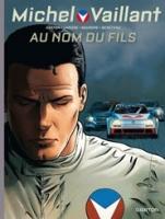 Michel Vaillant - T1: Au nom du fils, par Philippe Graton et Denis Lapière, Marc Bourgne et Benjamin Benéteau