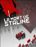 La Mort de Staline - T2: Funérailles, par Fabien Nury, Thierry Robin