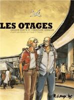 Les Otages, par Christiane Germain et Arnaud Floc'h, Arnaud Floc'h