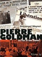 Pierre Goldman, la vie d'un autre, par Emmanuel Moynot