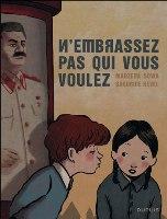 N'embrassez pas qui vous voulez, par Marzena Sowa, Sandrine Revel