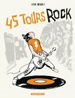 45 Tours Rock, par Hervé Bourhis