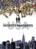 Secrets bancaires USA - T3: Rouge Sang, par Philippe Richelle, Dominique Hé