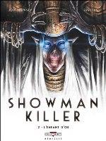 Showman killer - T2
