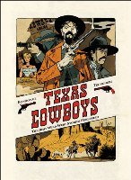 Texas Cowboys - TInt: The Best Wild West Stories Published, par Lewis Trondheim, Matthieu Bonhomme