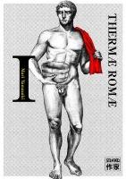 Thermae Romae - T1, par Mari Yamazaki
