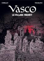 Vasco  - T24: Le Village maudit, par Gilles Chaillet, Frédéric Toublanc