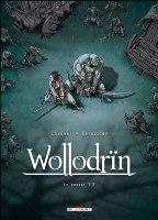 Wollodrïn - T3: Le Convoi, par David Chauvel, Jérôme Lereculey