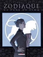 Zodiaque - T5: La Part du Lion, par Corbeyran sur une idée de Guy Delcourt, Hugo Palasie avec Thomas Ehrestman (couverture)