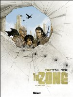 La Zone - T4: , par Éric Stalner