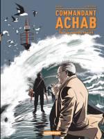 Commandant Achab - T4: Tout le monde meurt, par Stéphane Piastszek, Stéphane Douay