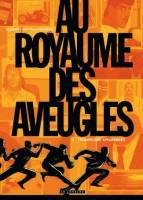 Au royaume des aveugles - T2: Trompeuses apparences, par Olivier Jouvray, Fred Salsedo