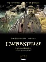 Campus Stellae, sur les chemins de Compostelle - T2: Les deux reliques, de Paris à la Sauve-Majeure, par Pierre-Roland Saint-Dizier, Andrea Mutti