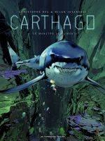 Carthago - T3: Le Monstre de Djibouti, par Christophe Bec, Milan Jovanovic
