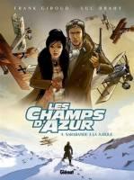 Les Champs d'Azur - T4: Sarabande à la Turque, par Frank Giroud, Luc Brahy