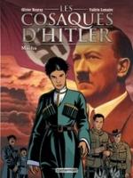 Les Cosaques d'Hitler - T1: Macha, par Valérie Lemaire, Olivier Neuray