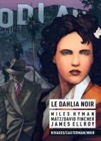Le Dahlia noir, par , Miles Hyman