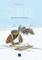 Ecolomancho - T1: , par ,