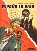 Espana La Vida, par Maximilien Le Roy, Eddy Vaccaro