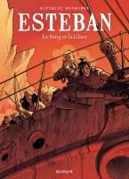Esteban - T5: Le Sang et la glace, par Matthieu Bonhomme