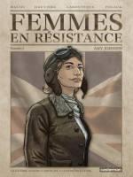 Femmes en résistance - T1: Amy Johnson, par Régis Hautière et Francis Laboutique, Pierre Wachs