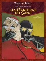Les Gardiens du Sang - T5: Acta est fabula, par Didier Convard, Denis Falque et André Juillard (couverture)