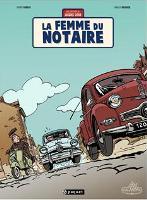 Les Aventures de Jacques Gipa - T4: La Femme du notaire, par Thierry Dubois, Jean-Luc Delvaux