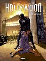 Hollywood - T3: L'Ange gardien, par Jack Manini, Marc Malès