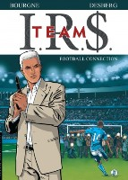 I.R.$. Team - T1: Football connection, par Stephen Desberg, Marc Bourgne