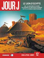 Jour J - T12: Le Lion d'Egypte, par Jean-Pierre Pécau et Fred Duval, Igor Kordey
