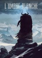L'ombre blanche - T1: La traque du Sans-Nom, par Antoine Ozanam, Antoine Carrion