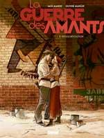 La guerre des amants - T1: Rouge révolution, par Jack Manini, Olivier Mangin