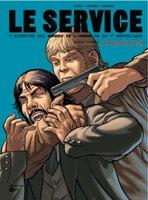 Le Service - T2: 1974-1979, par Jean-Blaise Djian et Olivier Legrand , Alain Paillou