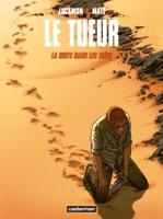 Le Tueur - T11: , par Matz, Luc Jacamon