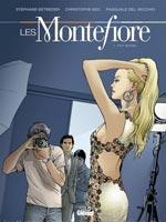 Les Montefiore - T1: Top Model, par Christophe Bec et Stéphane Betbeder, Pasquale Del Vecchio