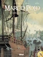 Marco Polo - T1: Le Garçon qui vit ses rêves, par Didier Convard et Eric Adam, Fabio Bono