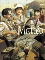 Mattéo - T3: Troisième époque (août 1936), par Gibrat