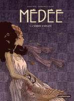 Médée - TT1: L'Ombre d'Hécate, par Blandine Le Callet, Nancy Pena