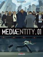Media Entity - T1: 01, par Simon, Emilie