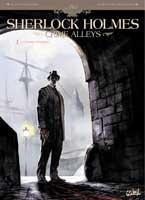 Sherlock Holmes - Crimes Alley - T1: Le premier problème, par Sylvain Cordurié, Allessandro Nespolino