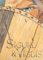 Sigurd et Vigdis - T1: L'ordre, par Hervé Loiselet, Benoît Blary
