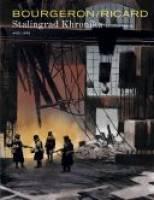 Stalingrad Khronika - T2: Seconde partie, par Sylvain Ricard, Franck Bourgeron