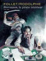 Stevenson, le pirate intérieur, par Rodolphe, René Follet