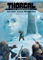 Les Mondes de Thorgal - La Jeunesse - T1: Les Trois Soeurs Minkelsönn, par Yann, Roman Surzhenko