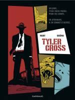 Tyler Cross - T1, par Fabien Nury, Brüno