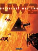 Universal War Two - T1: , par Denis Bajram