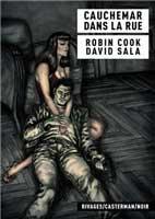 Cauchemar dans la rue, par David Sala, d'après Robin Cook, David Sala